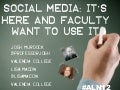 Social Media: It's here and faculty want to use it (Sloan C #ALN12 )