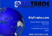 Slytrade businessplan | Social Medi...