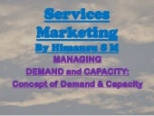Services Marketing - Demand & Capacity (1)
