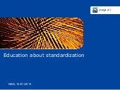 Education about standardization : m...
