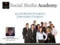 Social Media Academy Orientation Program
