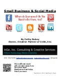 Small Business & Social Media: Where Is Everyone & Do I Need to Be There Too?