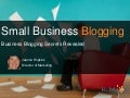 Small Business Blogging Secrets Revealed