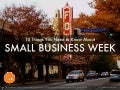 Small Business Week 2014 | 10 Things You Need to Know