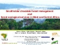 Smallholder chocolate forest management and forest ecological services in West and Central Africa
