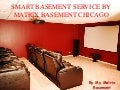 Smart basement service by my matrix basement chicago