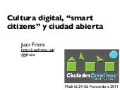 "Cultura digital, ""smart citizens y ..."
