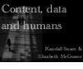 Content, Data and Humans