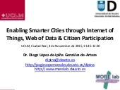 Enabling Smarter Cities through Internet of Things, Web of Data & Citizen Participation