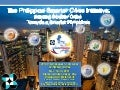 The Philippine Smarter Cities Initiative: Building Smarter Cities Towards a Smarter Philippines