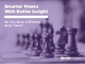 Smarter Moves With Better Insight: Do You Have a Winning Sales Team?