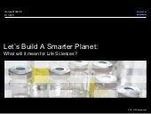 Smarter Planet: Life Sciences