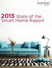 2015 State of the Smart Home Report | Icontrol Networks