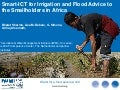 Smart-ICT for irrigation and flood advice to smallholders in Africa