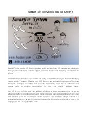 Smart ivr services and solutions