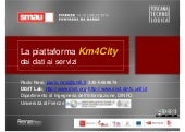 La piattaforma Km4City: dai dati ai servizi (SMAU 2015 Firenze), for smart city beginners