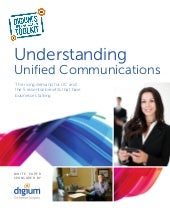 Understanding Unified Communication...