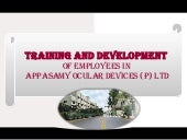 Training and development in appasam...