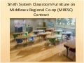Longo Smith System Classroom Furniture on MRESC (part 1)