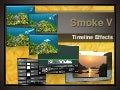 Smoke 5   timeline effects