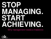 PPMA Annual Seminar 2015 - Stop Managing Start Achieving. Why management needs a makeover