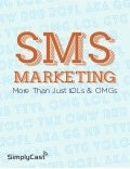 SMS Marketing More Than Just LOLs & OMGs