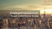 Employee Empowerment: Through a Soc...
