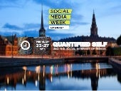 Social Media Week 2015 - Quantified Self and the Social Internet of Things