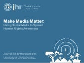 Make Media Matter: Using Social Med...