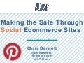 SMX Social - Making the Sale Through Social Ecommerce Sites: Pinterest