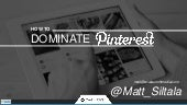 How to Dominate on Pinterest