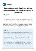 SnapLogic Series D Funding and New Release Readies the iPaaS Vendor for a 2015 Drive