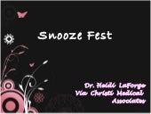 Dr. Heide LaForge Presents: Snooze ...