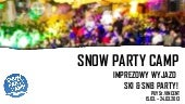 Snow party camp 2013 prezentacja dl...