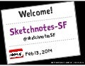 Sketchnotes-SF Meetup :: Round 6 [Thu Feb 13, 2014]