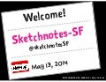 Sketchnotes-SF Meetup :: Round 8 [Tue May 13, 2014]