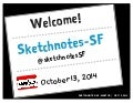 Sketchnotes-SF Meetup :: Round 11 [Mon Oct 13, 2014]