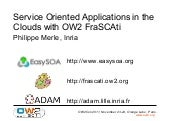 SOA in the cloud with FraSCAti, OW2...