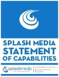 Splash Media Statement of Capabilities