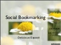Social Bookmarking:Del.icio.us Exposé