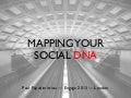 Mapping Your Social DNA — SocialBakers Engage 2013, London