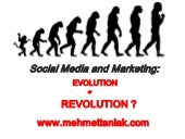 Social Media-Evolution or Revolutio...