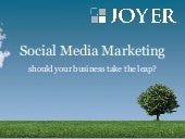 Social Media - Should your business...