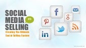 Social Media Selling - Creating Your Social Selling System