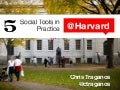 5 Social Tools In Practice at Harvard