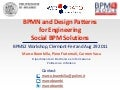 BPMN and Design Patterns for Engineering Social BPM Solutions