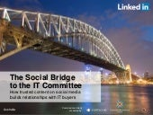 The Social Bridge to the IT Committee Australian Research