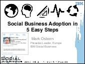Social business adoption in 5 easy steps - Mark Osborn / Alan Hamilton - Social Connections VI