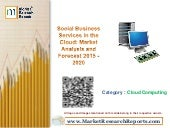 Social Business Services in the Cloud: Market Analysis and Forecast 2015 - 2020