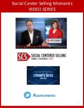 Social Centered Selling Moments Video Ebook Series